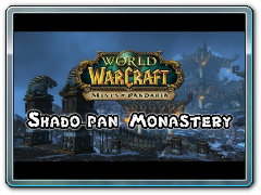 Mists of Pandaria Beta - Shadow-Pan Monastery - FATBOSS